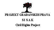 Free legal Aid – Civil Rights Project / Sisak