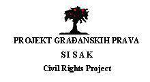 Free legal Aid – Civil Rights Project / Sisak